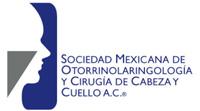 Sociedad Mexicana de Otorrinolaringología y Cirugía de Cabeza y Ceullo A.C.